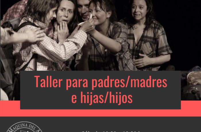 TALLER MADRES/PADRES E HIJAS/HIJOS – Enero